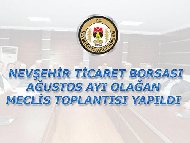 NTB Ağustos Ayı Olağan Meclis Toplantısı Yapıldı.