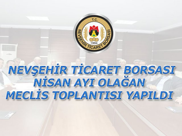NTB Nisan ayı Meclis Toplantısı yapıldı.
